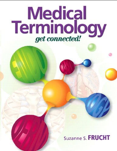Medical Terminology: Get Connected! 9780131121126