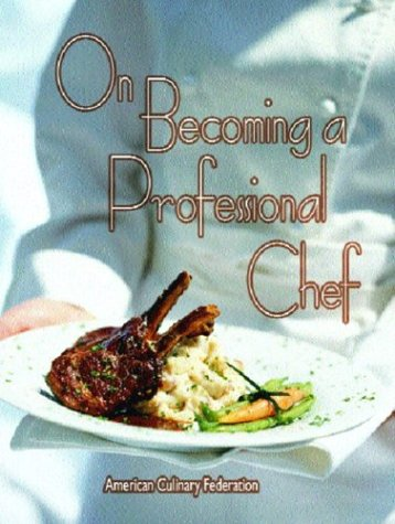 On Becoming a Professional Chef 9780131137288
