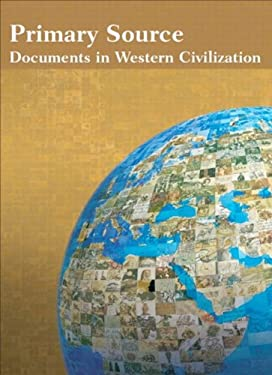 Primary Source Documents in Western Civilization 9780131344075
