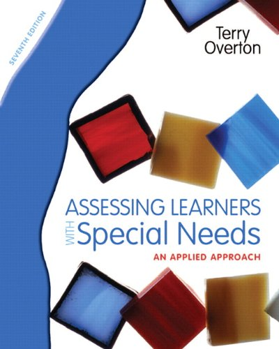 Assessing Learners with Special Needs: An Applied Approach 9780131367104