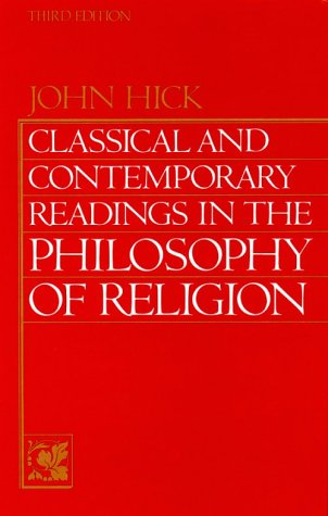 Classical and Contemporary Readings in Philosophy of Religion 9780131369047
