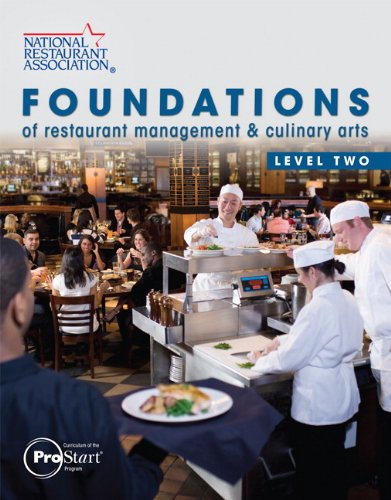Foundations of Restaurant Management & Culinary Arts: Level Two 9780131380226