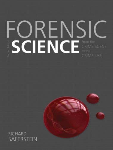 Forensic Science: From the Crime Scene to the Crime Lab 9780131391871