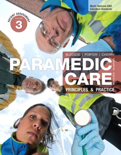 Paramedic Care: Principles & Practice, Volume 3: Patient Assessment 9780132112352