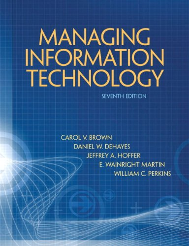 Managing Information Technology 9780132146326