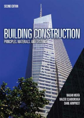 Building Construction: Principles, Materials, and Systems 9780132148696