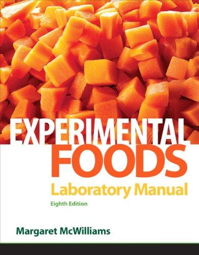 Experimental Foods Laboratory Manual 9780132158084