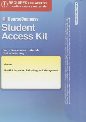 Health Information Technology and Management Student Access Kit 9780132160957