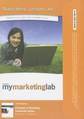 Principles of Marketing Student Access Code Card: 12-Month Access 9780132167369