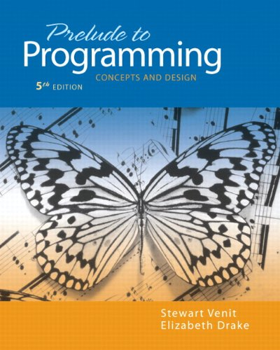 Prelude to Programming: Concepts and Design 9780132167390