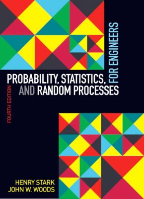 Probability, Statistics, and Random Processes for Engineers 9780132311236