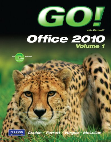 Go! with Microsoft Office 2010, Volume 1 [With CDROM] 9780132454469