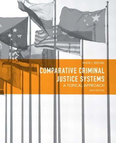 Comparative Criminal Justice Systems: A Topical Approach 9780132457521