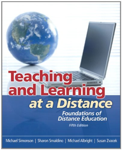 Teaching and Learning at a Distance: Foundations of Distance Education 9780132487313