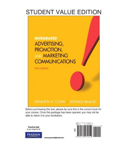 Integrated Advertising, Promotion and Marketing Communications, Student Value Edition 9780132539012
