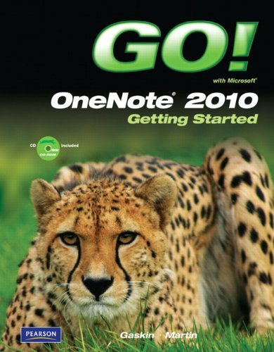 Go! with Microsoft OneNote 2010 Getting Started [With CDROM] 9780132542999