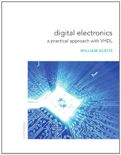 Digital Electronics: A Practical Approach with VHDL 9780132543033