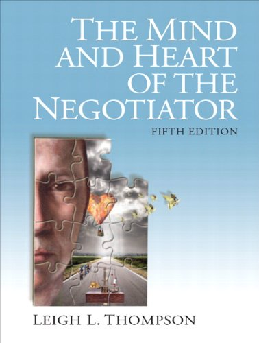 The Mind and Heart of the Negotiator 9780132543866