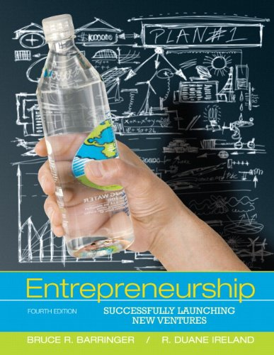 Entrepreneurship: Successfully Launching New Ventures 9780132555524