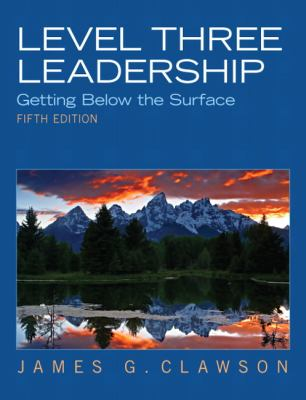 Level Three Leadership: Getting Below the Surface 9780132556415