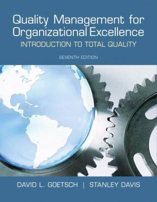 Quality Management for Organizational Excellence: Introduction to Total Quality 9780132558983