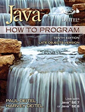 Java How To Program (late objects) (10th Edition)