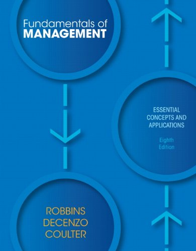 Fundamentals of Management: Essential Concepts and Applications 9780132620536