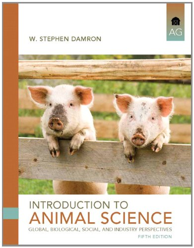 Introduction to Animal Science: Global, Biological, Social, and Industry Perspectives 9780132623896