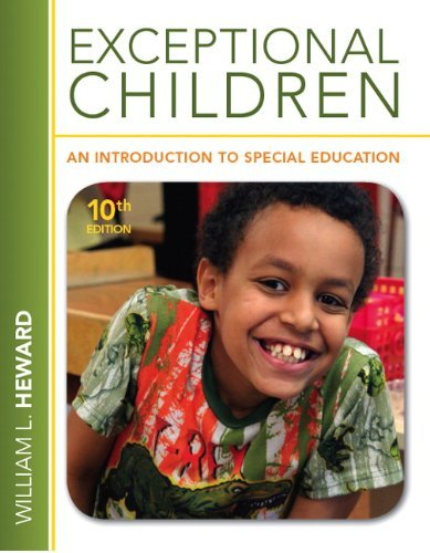 Exceptional Children: An Introduction to Special Education 9780132626163