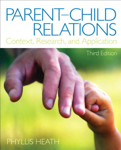 Parent-Child Relations: Context, Research, and Application 9780132657129
