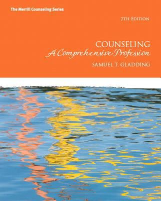 Counseling: A Comprehensive Profession 9780132657976