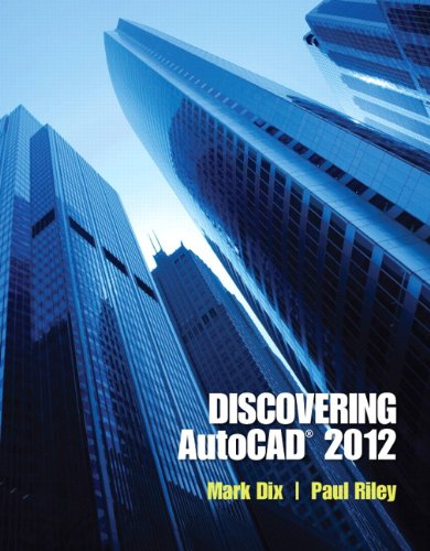 Discovering AutoCAD 2012 9780132658249