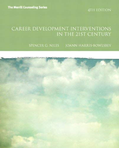 Career Development Interventions in the 21st Century 9780132658591
