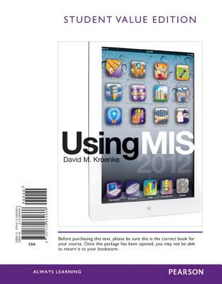 Using MIS, Student Value Edition 9780132662666