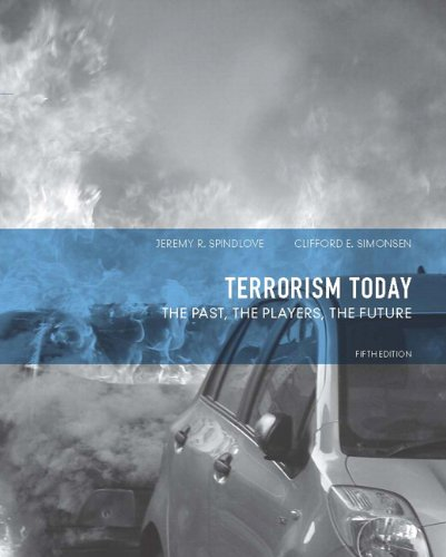 Terrorism Today: The Past, the Players, the Future 9780132683111