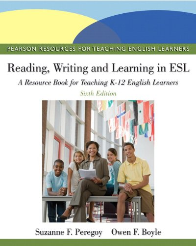 Reading, Writing, and Learning in ESL: A Resource Book for Teaching K-12 English Learners 9780132685153
