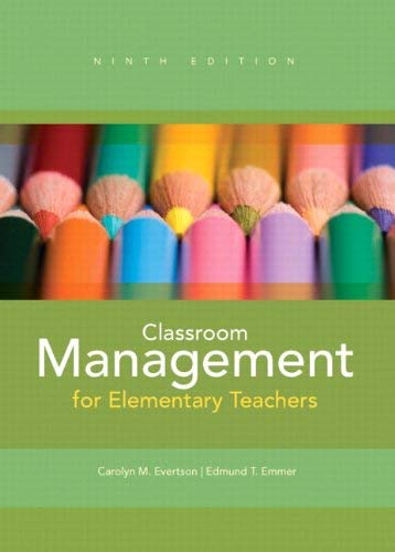 Classroom Management for Elementary Teachers 9780132693264