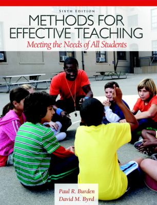 Methods for Effective Teaching: Meeting the Needs of All Students 9780132698160