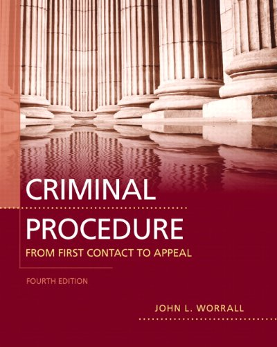 Criminal Procedure: From First Contact to Appeal 9780132705868