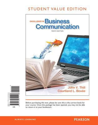 Excellence in Business Communication, Student Value Edition 9780132719148