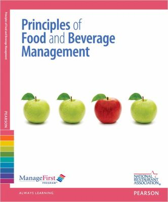 Managefirst: Principles of Food and Beverage Management with Answer Sheet 9780132725491