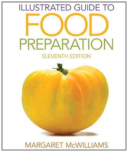 Illustrated Guide to Food Preparation 9780132738750