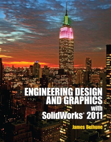 Engineering Design and Graphics with Solidworks 2011 9780132740500