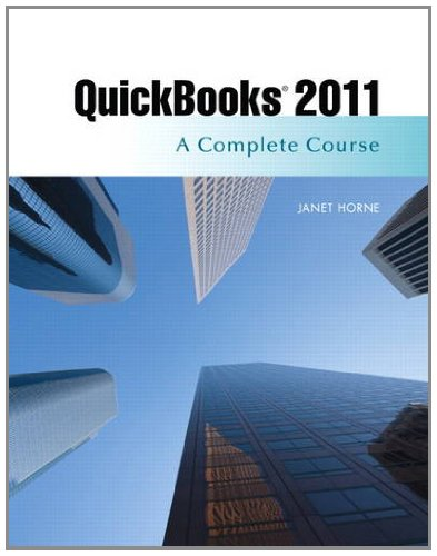 QuickBooks 2011: A Complete Course [With CDROM] 9780132743341