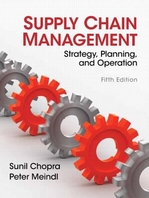 Supply Chain Management: Strategy, Planning, and Operation 9780132743952