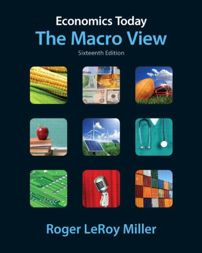 Economics Today: The Macro View Plus Myeconlab with Pearson Etext Student Access Code Card Package 9780132744652