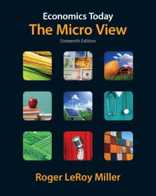 Economics Today: The Micro View [With Access Code] 9780132744676