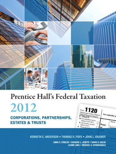 Prentice Hall's Federal Taxation: Corporations, Partnerships, Estates & Trusts 9780132754149