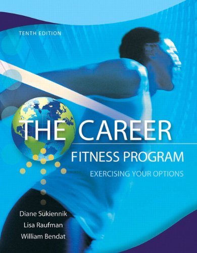 The Career Fitness Program: Exercising Your Options 9780132762335