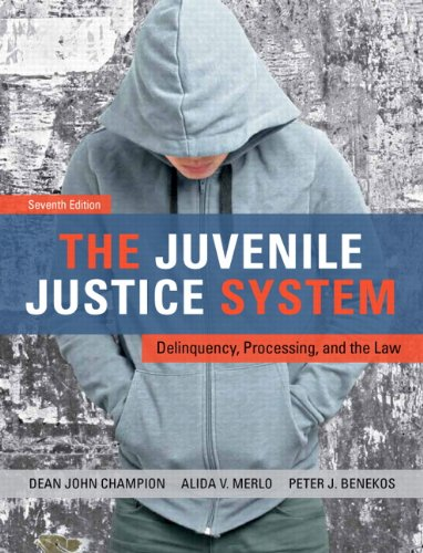 The Juvenile Justice System: Delinquency, Processing, and the Law 9780132764469